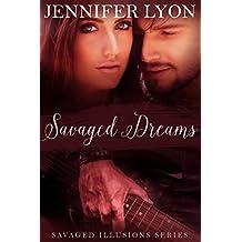 Savaged Dreams: Savaged Illusions Trilogy Book 1 (English Edition)