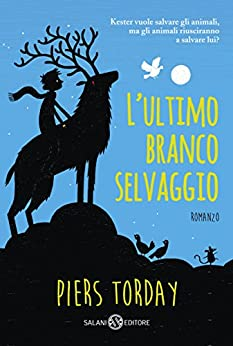 Lultimo branco selvaggio italian edition ebook piers torday lultimo branco selvaggio italian edition by torday piers fandeluxe Choice Image