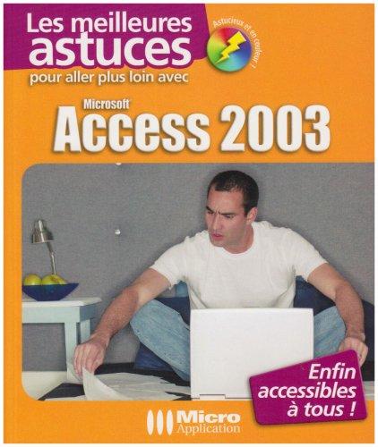Pour aller plus loin avec Access 2003 par Hervé Inisan