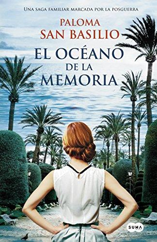 El océano de la memoria por Paloma San Basilio