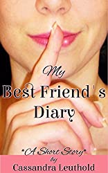 My Best Friend's Diary: A Short Story