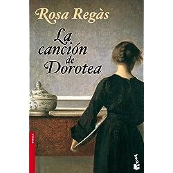 La canción de Dorotea (Booket Logista) Premio Planeta 2001