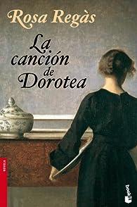 La canción de Dorotea par Rosa Regàs Pagès