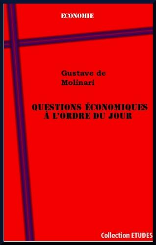 Questions économiques à l'ordre du jour