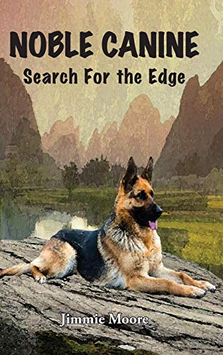 64fe3196f9e2b Noble Canine: Search for the Edge