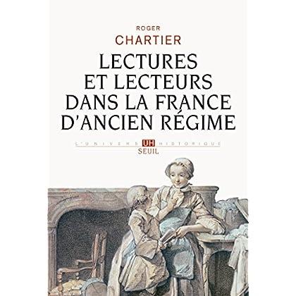 Lectures et lecteurs dans la France d'Ancien Régime (L'Univers historique)
