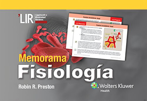 LIR Memorama: Fisiología (Lippincott Illustrated Reviews Series) por Robin R. Preston