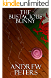 The Bustacious Bunny (The Blues Detective)