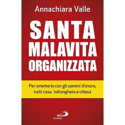Santa Malavita Organizzata