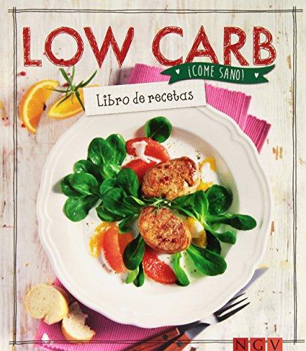 Low Carb (¡Come sano!)