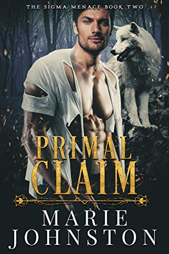 Primal Claim (The Sigma Menace Book 2) (English Edition) Sigma-pack