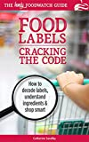 Cracking the Code: The Handy Foodwatch Guide to Food Labels (Foodwatch Guides)