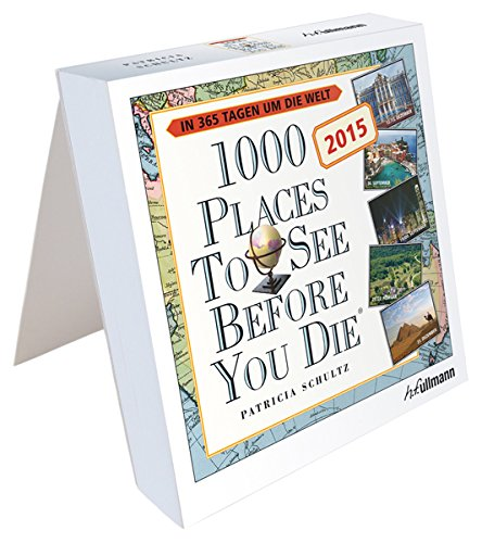 Tageskalender 2015 - 1000 Places to see before you die