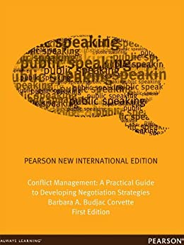 Conflict Management: Pearson New International Edition: A Practical Guide to Developing Negotiation Strategies par [Corvette, Barbara A. Budjac]