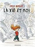 Pico Bogue - Tome 1 - Vie et moi (La)