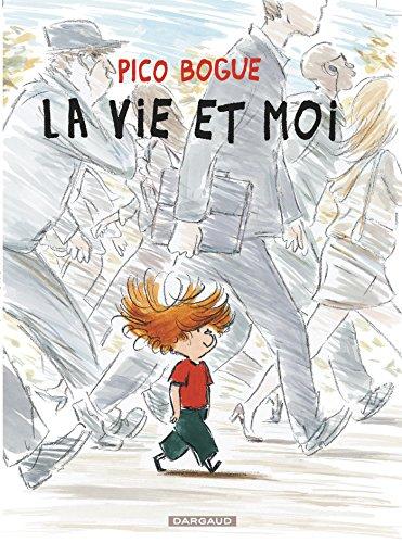 Pico Bogue - tome 1 - Vie et moi (La) par Roques Dominique