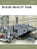 British Mark IV Tank (New Vanguard)