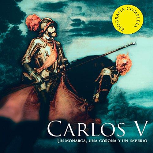 Carlos V [Spanish Edition]  Audiolibri