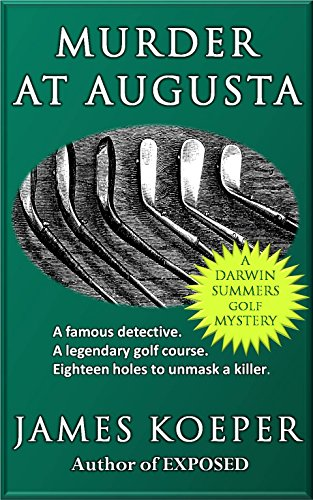 Murder at Augusta: a Darwin Summers Golf Mystery (English Edition)