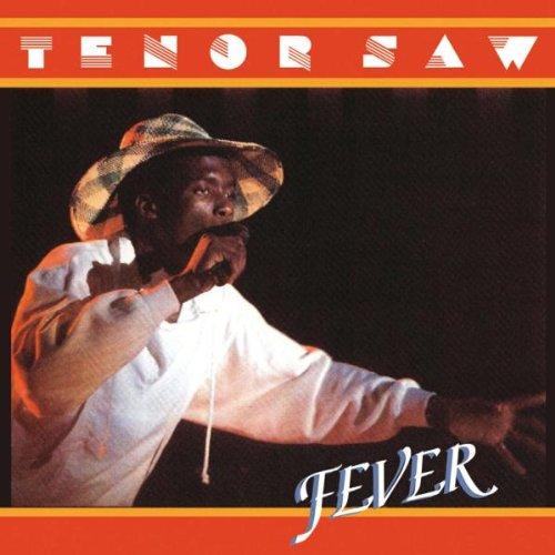 Fever (Tenor Saw)