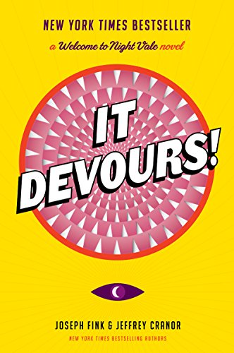 It Devours!: A Welcome to Night Vale Novel por Joseph Fink