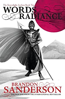 Words of Radiance: The Stormlight Archive Book Two by [Sanderson, Brandon]