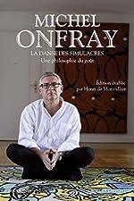 La Danse des simulacres de Michel ONFRAY