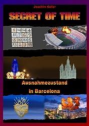 Secret of Time: Ausnahmezustand in Barcelona