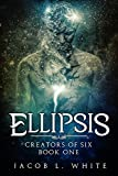 Book cover image for Ellipsis - Creators of Six #1