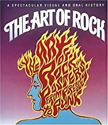 The Art of Rock: Posters from Presley to Punk by Paul D. Grushkin (1987-10-16)