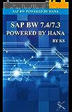 SAP BW 7.4/7.3  POWERED BY HANA: SAP BW Powered By HANA (English Edition)
