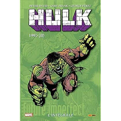 Hulk : L'intégrale T09 (1993 2/2)