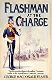 Image de Flashman at the Charge (The Flashman Papers, Book 7)