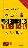 Wörterbuch des Wienerischen (HAYMON TASCHENBUCH)
