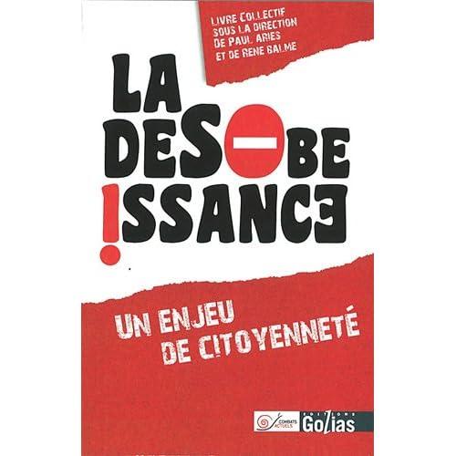 Désobéissance (La) : Un enjeu de citoyenneté