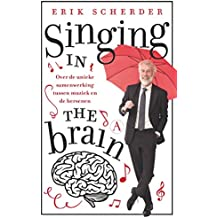 Singing in the brain (Dutch Edition)