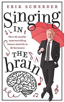 Singing in the brain van [Scherder, Erik]