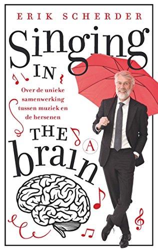 Singing in the brain (Dutch Edition)