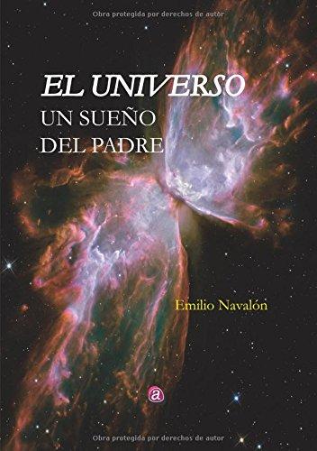 Descargar EL UNIVERSO: UN SUEÑO DEL PADRE