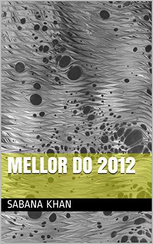 Mellor do 2012  (Galician Edition)