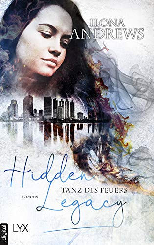 Hidden Legacy - Tanz des Feuers (Nevada-Baylor-Serie 2) - Kindle-version Fall 2