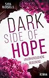 DARK SIDE OF HOPE: Unvorhergesehene Begegnung von Sara Marshall