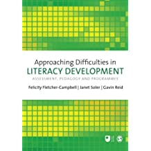 Approaching Difficulties in Literacy Development: Assessment, Pedagogy and Programmes (Association With the Open University)