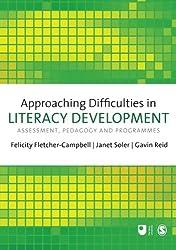 Approaching Difficulties in Literacy Development: Assessment, Pedagogy And Programmes (E801 Reader)