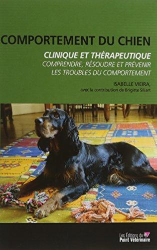 Comportement du chien, clinique et thérapeutique par Isabelle Vieira