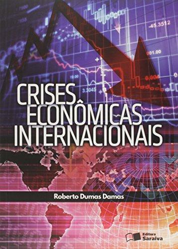 Crises Econômicas Internacionais (Em Portuguese do Brasil)