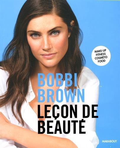 Leçon de beauté par Bobbi BROWN