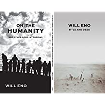 Title and Deed / Oh, the Humanity and other good intentions