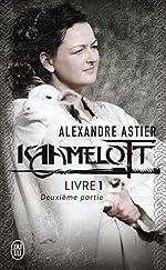 Kaamelott, livre 1, deuxième partie - Episodes 51 à 100 de Alexandre Astier