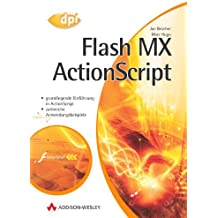 Flash MX ActionScript . (DPI Grafik)